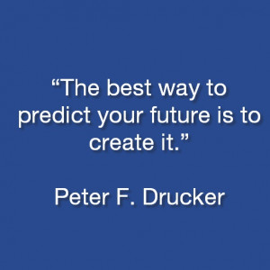 Peter F. Drucker Quotes