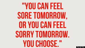 ... skipping a day won't get you anywhere closer to your fitness goals