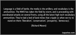 is a field of battle, the media is the artillery, and vocabulary ...