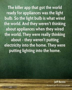 Jeff Bezos - The killer app that got the world ready for appliances ...