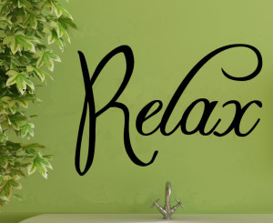 RELAX ENJOY UNWIND Quote vinyl wall quote for home