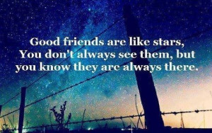 Good friends like stars sayings image quotes