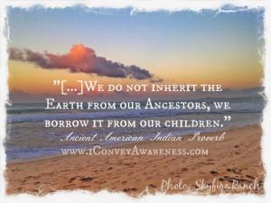 ... Awareness   Raising Self Reliant Youth - Native American Proverb