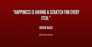 Quote Ogden Nash Happiness