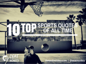 Top Ten Sports Quotes of All Time