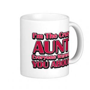 Cute Crazy Aunt Saying Basic White Mug