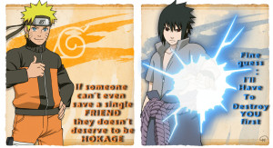 Naruto and Sasuke with Quotes by InMoeView
