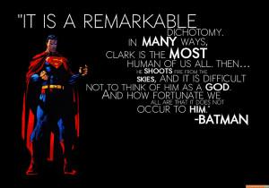 batman quote on superman - batman quote on superman