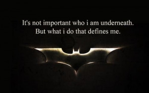 Batman quotes and sayings positive inspiring will hero wise