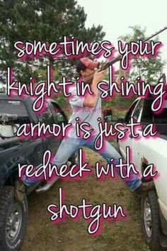 Gotta love those Redneck boys redneck boy, guns, southern girls, shot ...