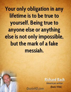 Richard Bach True to Yourself Quotes