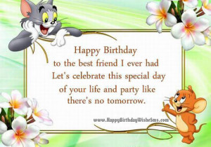 Birthday wishes for best friend Photos- Happy Birthday Friend Quotes ...
