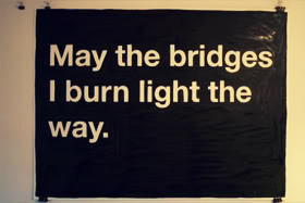 Burning Bridges Quotes & Sayings