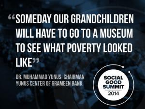Dr. Muhammad Yunus, Chairman, Yunus Center of Grameen Bank