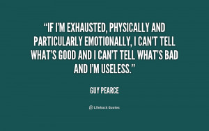 Exhausted Quotes and Sayings