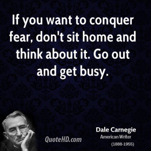 Dale Carnegie Quote Fear