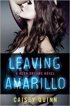 Leaving Amarillo: A Neon Dreams Novel, Caisey Quinn - Amazon.com