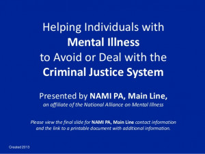 ... with Mental Illness Avoid or Deal with the Criminal Justice System
