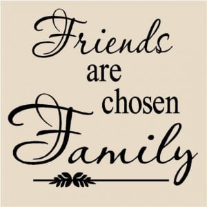 Friends are chosen Family T16 vinyl lettering wall decal tile quote