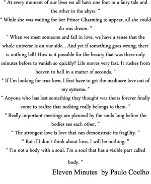 my favourite quotes from Eleven Minutes by Paulo Coelho. hope you'll ...