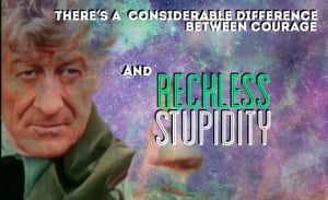 Jon Pertwee's Doctor is also correct, as the Doctor always is. It ...