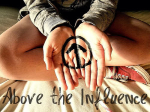 am above the influence & proud(: