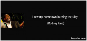 More Rodney King Quotes