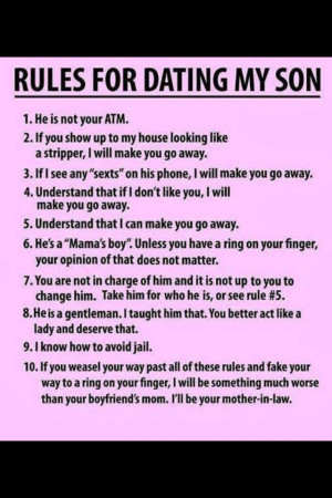 Have you seen this rules for dating my son thing going around? It is ...