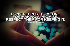 Keeping Respect As You Keep Your Promise