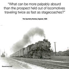 IllusionFactory.com #locomotive #stagecoach #history #quotes #quote # ...