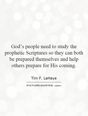 God's people need to study the prophetic Scriptures so they can both ...