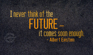 Future Quotes Best And Sayings