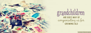 Grandchildren Are Gods Way Of Growing Cover