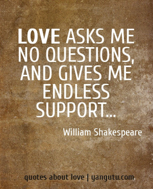 ... Support, Saul Williams Quotes, Love Quotes, Shakespeare Quotes