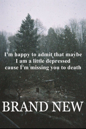 Brand New Band Quotes, I M, Death, Brand New 3, Lyrics Movement ...