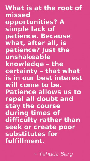 Being Patient Quotes Being patient with yourself. found on ...