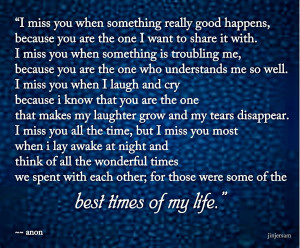 Miss You When Something Really Good Happens
