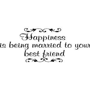 Happiness Is Being Married Wall Quote, Love Quotes, Inspirational
