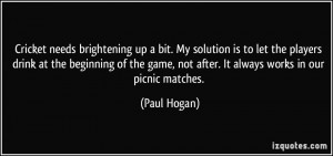 More Paul Hogan Quotes