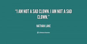 quote-Nathan-Lane-i-am-not-a-sad-clown-i-23585.png