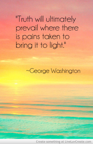 ... Washington quotes inform and inspire plenty of credit worthiness