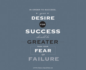 In Order To Succeed – Success Quotes