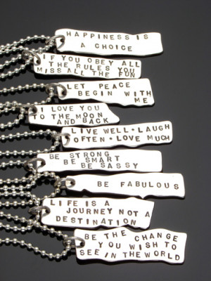 ... sayings hand stamped onto them i also do custom sayings and bracelets