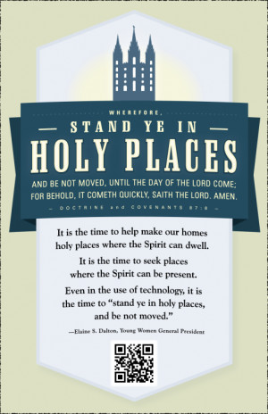 Stand in holy places…