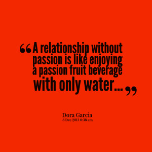 Love without Passion Quotes