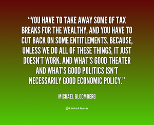 quote Michael Bloomberg you have to take away some of 118168 png