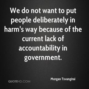 ... way because of the current lack of accountability in government