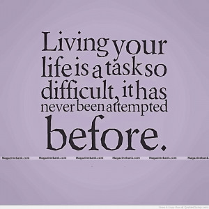 Living Life Quotes, Living Quotes, Life Quotes