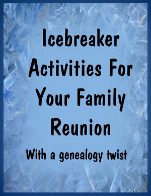 Genealogy Icebreaker Activities for Your Family Reunion