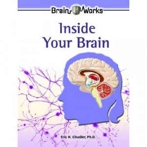 Inside the Brain, by Karin Halvorson Minneapolis: ABDO Publishing Co ...